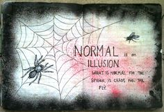 Normal is an Illusion...Morticia Addams
