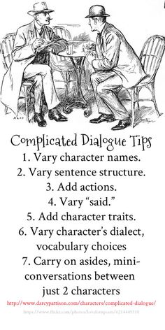 Love the way the post starts with the basic and funnels upward to demonstrate smart ways to expand, enliven.  -5 characters are talking. How do you their dialogue start and interesting? Use actions, sentence variety, and small characterizations.