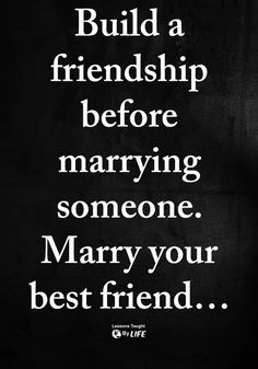 That's what I thought I was doing when I asked my best friend to marry me she excepted three months later she ended the relationship