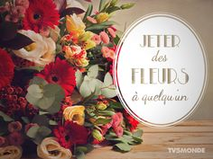 """Jeter des fleurs à quelqu'un"" → To throw flowers to someone. French Phrases, French Quotes, French Sayings, Ap French, Learn French, French Stuff, Expression Imagée, Teaching Schools, Teaching Ideas"