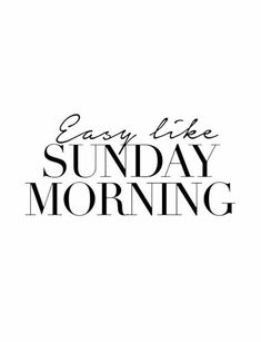 Easy like sunday morning - Words & Quotes - Sunday Morning Quotes, Morning Words, Sunday Quotes Funny, Easy Like Sunday Morning, Happy Sunday, Funny Quotes, Motivational Quotes, Inspirational Quotes, Breakfast Quotes Morning