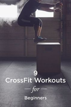 9 Crossfit workouts for beginners! Try out these 9 moves to see why this workout trend is so popular among Crossfit enthusiasts. Because CrossFit moves can be modified to fit nearly any fitness level, it's said to be appropriate for just about everyone.