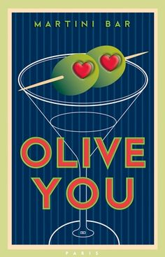 Olive You - Martini Bar