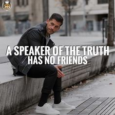 A speaker of the truth has no friends. It is more important to be honest then to compromise yourself. You may lose some friends along the way, but you won't lose yourself in the process. Tag your friends • Follow @Risebeyond.fam Follow @Risebeyond.fam • Like 5 Pictures Turn on post notifications so you don't miss our next post! Share with your friends