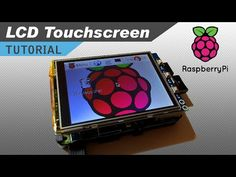 How to Setup an LCD Touchscreen on the Raspberry Pi - YouTube