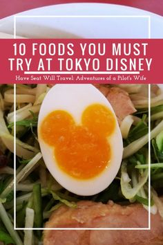 I love watching how Disney puts a twist on food. Venture beyond pizza and burgers and check out my top 10 must try list for food at Tokyo Disney Resort!