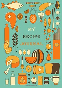My Recipe Journal: Blank Cookbook, 7 x 10, 111 Pages: My Recipe Journal, Blank Book Billionaire: 9781511998291: Amazon.com: Books