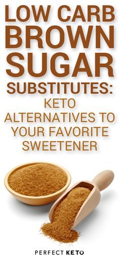 Satisfy your sweet tooth without the keto-killing carbs of brown sugar. Find the best brown sugar substitute to get you baking and snacking in no time. Low Carb Sweets, Low Carb Desserts, Low Carb Recipes, Diabetic Recipes, Flour Recipes, Protein Recipes, Substitute For Brown Sugar, Healthy Sugar Alternatives, Sugar Cleanse