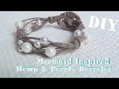 (50) Mermaid Inspired Hemp And Pearls Bracelet ♥ Tutorial - YouTube