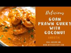 Goan Prawn Curry with Coconut is a spicy, sour curry that comes from Goa and is also called Ambot Tik. This will remind you of your favourite Goan shack!