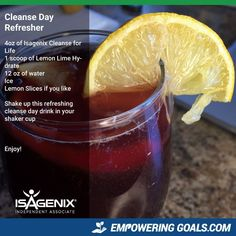 Isagenix cleanse day drinks. Enjoy cleanse for life mixed with the lemon-lime hydrate to create a refreshing drink on your cleanse day