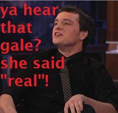 """She said """"real!"""""""