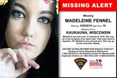 MADELEINE FENNEL, Age Now: 16, Missing: 10/08/2016. Missing From KAUKAUNA, WI. ANYONE HAVING INFORMATION SHOULD CONTACT: Kaukauna Police Department (Wisconsin) 1-920-766-6333.