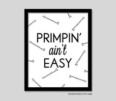 primpin ain't easy girly bathroom decor vanity art by EatSayLove, $18.00