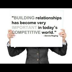 """Building relationships has become very important in today's competitive world."" - Dennis Regaling  Creating and nurturing a strong relationship with a customer is key to the ongoing success of a business. A strong customer relationship not only means that the client is likely to keep doing business with a provider over the long-term, it also means that the chances of that customer recommending the company and its products to others are greatly enhanced…"