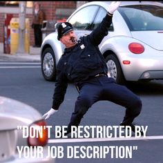 Don't be restricted by your job description