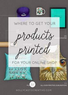 Where to get your products printed for your online shop | Holly Casto Creative