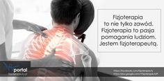 Fizjoterapia to pasja! http://fizjoterapeuty.pl/ #zdrowie #fizjoterapia #pomoc #rehabilitacja #zawód #lekarz