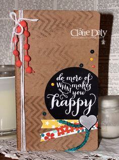 Stampin Up Hello Life DIY Handmade journal using chalkboard paper by Claire Daly Stampin Up Demonstrator Melbourne Australia for SB93