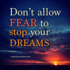 Do not remain in the shadow of fear. There is a larger path that leads to your dreams. However, to get there, we must push through the light by conquering our fears.  Picture by: Eddie Urrutia www.myinnermaster.com Inner Strength, Dreaming Of You, Larger, How To Get, Dreams, Live, Words, Pictures, Photos