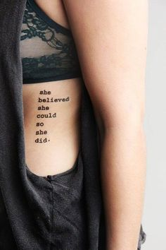 yelsandell collected Quote Tattoo for Girls - Side Tattoo - Rib Tattoo - Believe Tattoo in Fancy Tattoos. Discover the best & seductive quote tattoo, side tattoo, rib tattoo. Tattoo Girls, Girl Tattoos, Tatoos, Cool Tattoos For Girls, Girl Power Tattoo, Quote Tattoos Girls, Quotes Girls, Daddys Girl Tattoo, Tattoo Diy