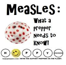 THE MEASLES ~ it's BACK! As Minnesota deals with the spotty problem by seeking $5 million to deal with the outbreak, preppers can take action now. You can stock one important Vitamin to significantly reduce your risk or severity of illness. Learn How to prepare for the Measles. http://happypreppers.com/measles.html