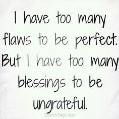 Im imperfect, but im grateful