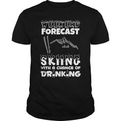 Skiing With A Chance Of Drinking Great Gift For Any Ski Fan Drinking Lover | Best T-Shirts USA are very happy to make you beutiful - Shirts as unique as you are.