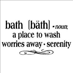 """Bath -noun a place to wash worries away - serenity 12.5"""" H x 25"""" W Vinyl Lettering Family Quote Wall Sayings Art Words Decal Sticker"""