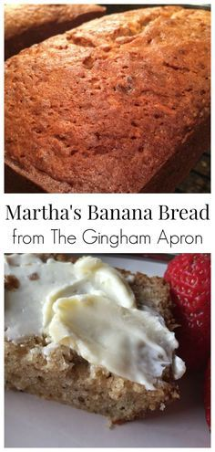 Martha's Banana Bread- simply the best! YUM!