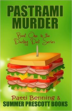 Pastrami Murder: Book One in The Darling Deli Series - Kindle edition by Patti Benning. Mystery, Thriller & Suspense Kindle eBooks @ AmazonSmile.