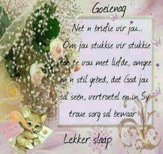 Lekker slaap Evening Greetings, Goeie Nag, Afrikaans Quotes, Good Night Quotes, Christian Quotes, Place Card Holders, Sleep Tight, Colouring, Verses