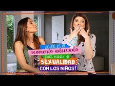 Cómo hablar de sexualidad con los niños Ft. Amor Antunez - YouTube