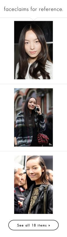 """""""faceclaims for reference."""" by karnstein ❤ liked on Polyvore featuring fei fei sun, faces, models, neelam johal gill, marina nery, people, photos, malaika firth and xiao wen ju"""