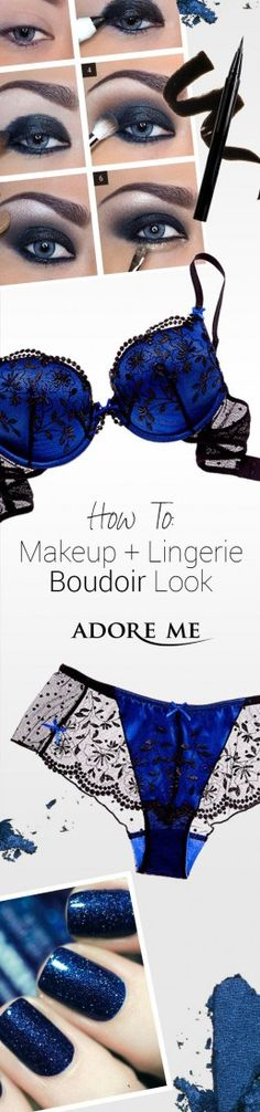 Match the tones of your lingerie to your eye makeup and nail polish! Get inspired with lingerie from Adore Me ♥