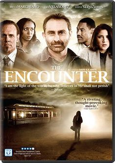 Encounter (movie-dvd) is about unlikely people landing in an unlikely situation with someone who won't leave their lives unchanged.