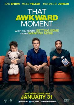 that awkward moment movie poster. So excited for this movie tomorrow :)