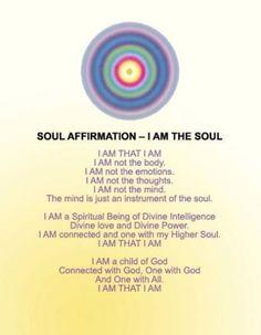 Soul Affirmation - I am the soul