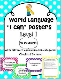 This bright and cheery product is a beautiful set of 45 8.5 x 11 posters for your World Language classroom! All ACTFL modes of communication and benchmarks are represented in this set to clarify your learning objectives for students, parents, administrators and other staff.
