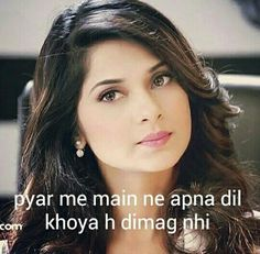 Pyaar NE mujhe rulaya hai  Par dosti NE bhi bhi mujhe haraya hai  Dil SE ab kuch nhi hoga dimaag hi hai kjsne sabkuch sambhala hai Girly Attitude Quotes, Girl Attitude, Girly Quotes, Bad Words Quotes, Maya Quotes, Hurt Quotes, Life Quotes, Cute Quotes For Girls, Girl Sayings