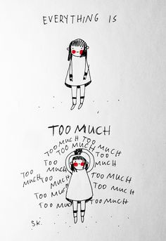 Too much! #Introvert