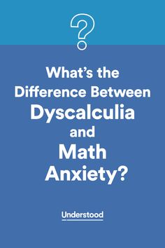 The difference between #dyscalculia and math anxiety