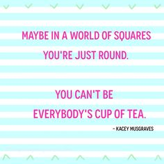 Cup Of Tea - Kacey Musgraves