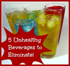5 Unhealthy Beverages to Eliminate