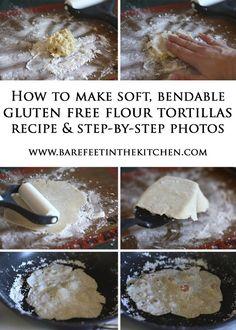 Barefeet In The Kitchen: The Best Gluten Free Flour Tortillas