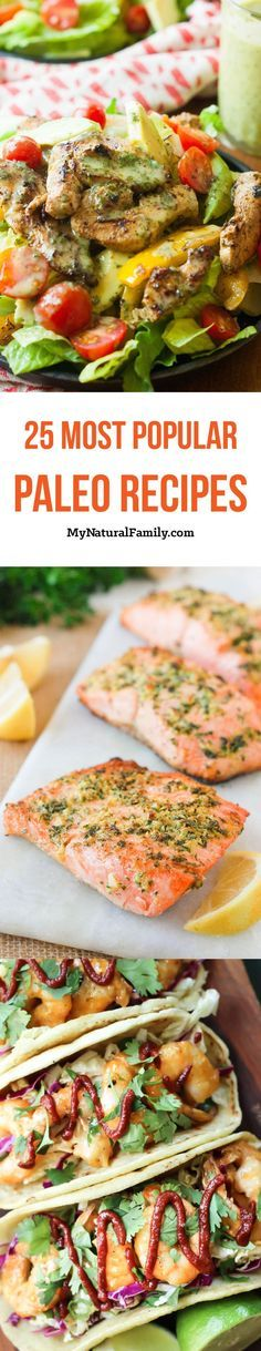 25 Most Popular Pinned Paleo Recipes - check out these Paleo recipes that have over 50,000 pins each!