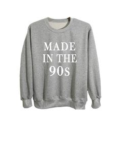 a29a0d56c97 Tumblr sweatshirts birthday shirt gift for him or her made in the 90s  birthday crewneck sweatshirts unisex grey sweatshirts size S M L
