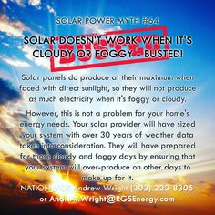 MYTH #64 - SOLAR DOESN'T WORK WHEN IT'S CLOUDY OR FOGGY - BUSTED!    87 Solar Myths - Contact Andrew Wright (303) 222-8305 or Andrew.Wright@RGSEnergy.com    #87solarmyths #solarmyths #solarwright #solar #renewableenergy #busted #confirmed #solarporn #rgsenergy #mythbusters