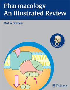 Thieme Medical Publishers | Pharmacology - An Illustrated Review