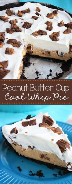 Peanut Butter Cup Cool Whip Pie - Cream cheese and peanut butter layered with whipped cream and chopped Reese's Cup minis in a chocolate Oreo cookie crust - the perfect, no bake dessert! (Butter Pie No Bake) Mini Desserts, Cool Whip Desserts, Desserts Nutella, Peanut Butter Desserts, Peanut Butter Cups, No Bake Desserts, Easy Desserts, Delicious Desserts, Dessert Recipes